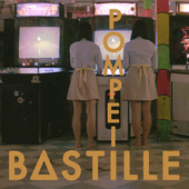 Bastille - Pompeii artwork